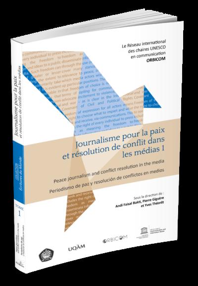 Journalisme pour la paix et résolution de conflit dans les médias